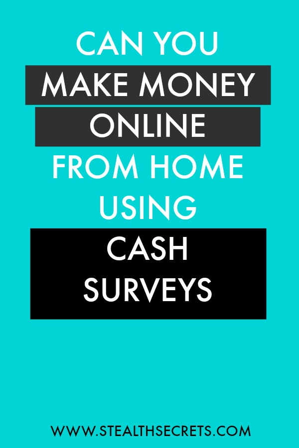Can you make money with Cash Surveys. Learn some of the best ways to make money from home. If you're looking for at home jobs no experience gig, then we have seen them all. We review the best work at home jobs that will enable you to earn extra money from home. Legitimate work from home jobs can be hard to find, but with our guidance, we show you how to make extra money at home. We give you fast money making ideas, extra income ideas on the best work from home jobs.