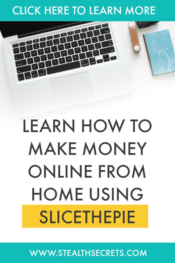 Can you make money with Slicethepie. Learn some of the best ways to make money from home. If you're looking for at home jobs no experience gig, then we have seen them all. We review the best work at home jobs that will enable you to earn extra money from home. Legitimate work from home jobs can be hard to find, but with our guidance, we show you how to make extra money at home. We give you fast money making ideas, extra income ideas on the best work from home jobs.