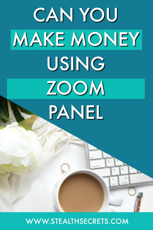 Can you make money with Zoom Panel. Learn some of the best ways to make money from home. If you're looking for at home jobs no experience gig, then we have seen them all. We review the best work at home jobs that will enable you to earn extra money from home. Legitimate work from home jobs can be hard to find, but with our guidance, we show you how to make extra money at home. We give you fast money making ideas, extra income ideas on the best work from home jobs.