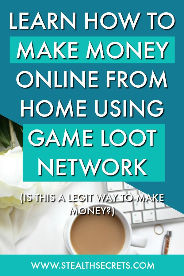 Learn how to make money online from home using game loot network. Is this a legit way to make money from home? Click here to learn more.