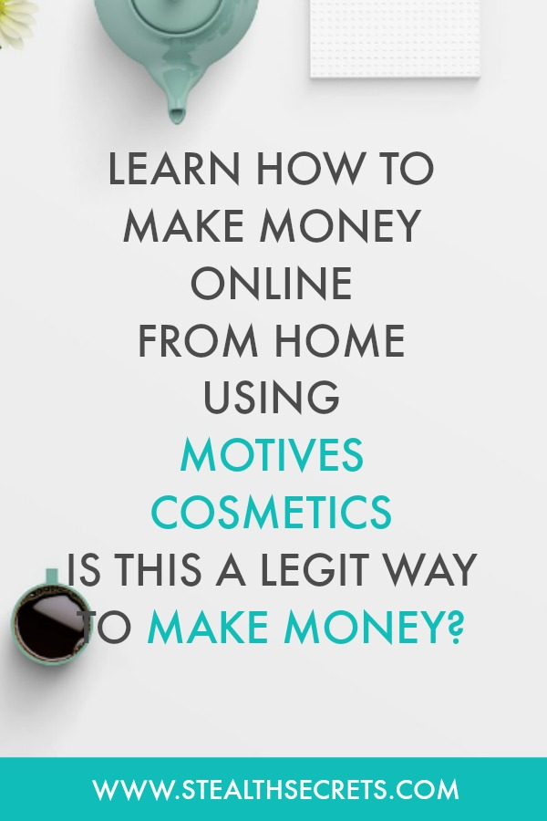 Learn how to make money online from home using motives cosmetics. Is this a legit way to make money from home? Click here to learn more.
