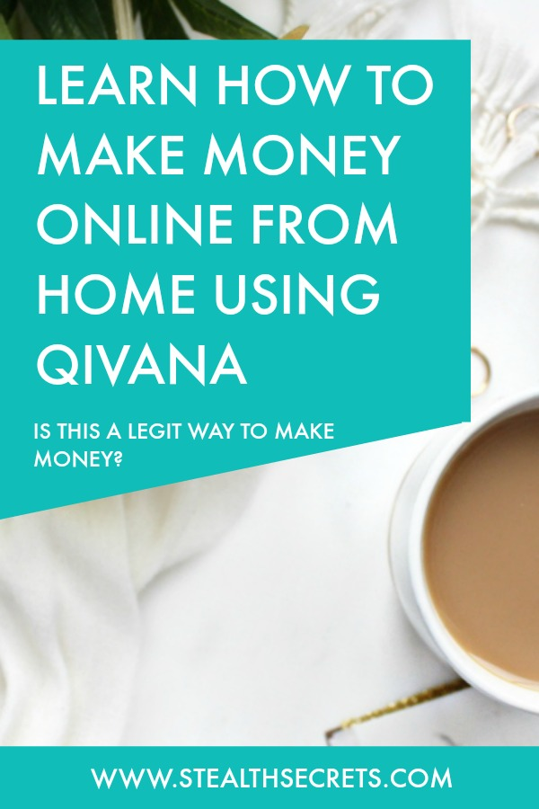 Learn how to make money online from home using qivana. Is this a legit way to make money from home? Click here to learn more.