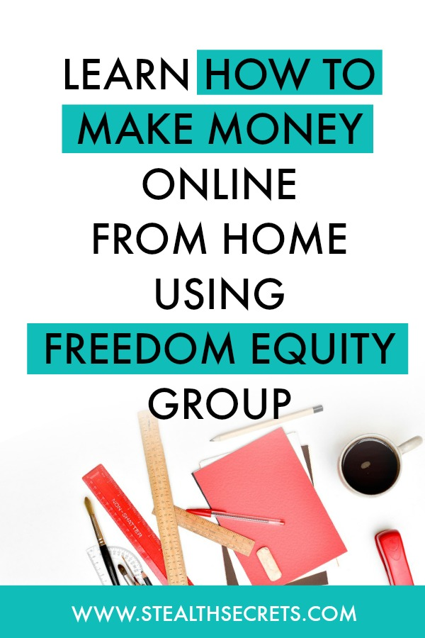 Learn how to make money online from home using freedom equity group. Is this a legit way to make money from home? Click here to learn more.