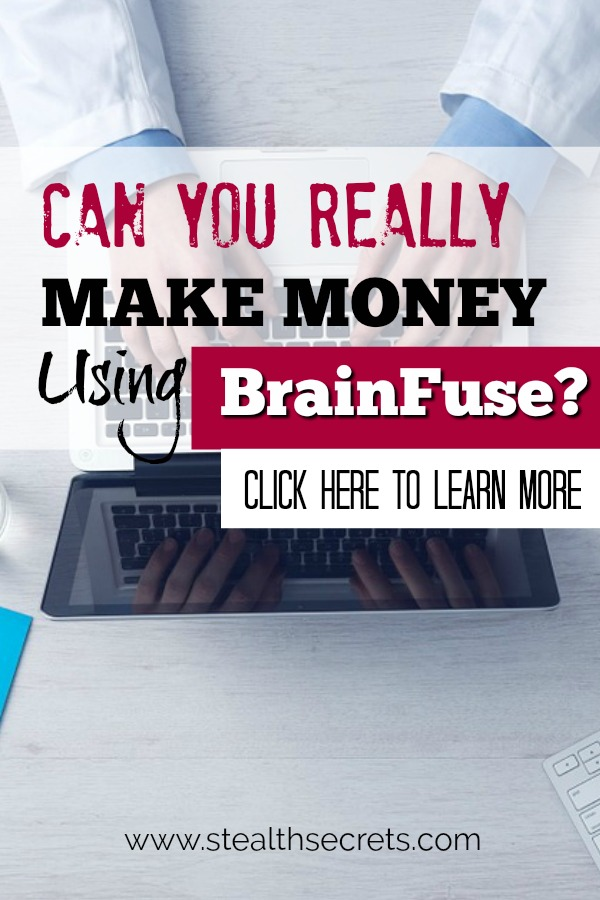 Can you make money with BrainFuse? Click here to learn more.