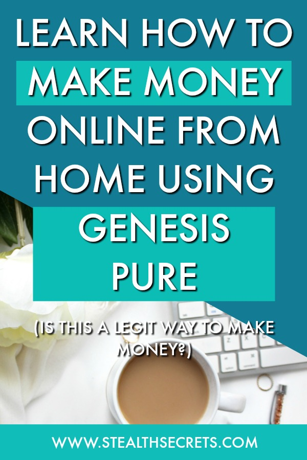 Learn how to make money online from home using genesis pure. Is this a legit way to make money from home? Click here to learn more.