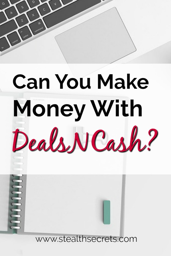 Can you make money with DealsnCash? Click here to learn more.