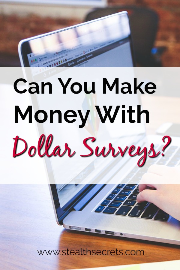 Can you make money with Dollar Surveys? Click here to learn more.