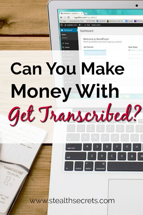 Can you make money with Get Transcribed? Click here to learn more.