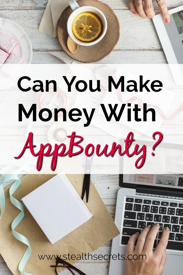 Can you make money with AppBounty? Click here to learn more.