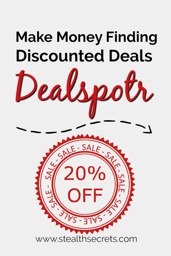 Make Money Spotting Discounted Deals. Dealspotr is a website that offers deals and coupons coming from different brands to its members. It doesn't own any of this deals or partner with brands to offer them. What the company does is track promo codes from online merchants and provides these codes to their members.