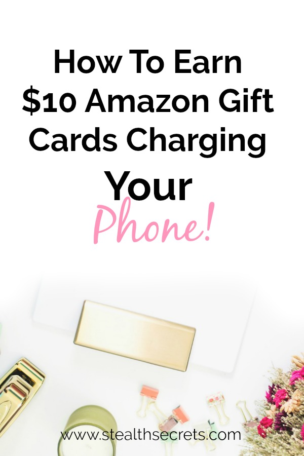 Earn $10 of Amazon gift cards simply by charging your smartphone. It's a great way to purchase goods on the Internet by getting paid to perform tasks you do everyday.