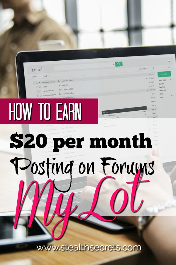 Did you know that you can make money online by posting answers on community boards and forums? You can do it using MyLot and earn up to $20 per month. Click here to learn more.