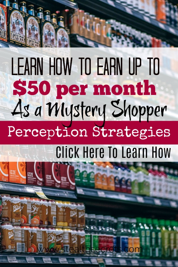 Did you know that you can make money as a mystery shopper using perception strategies? Click here to learn more.