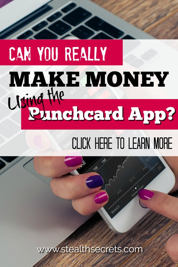 Can you really make money using the Punchcard App? Click here to learn more.