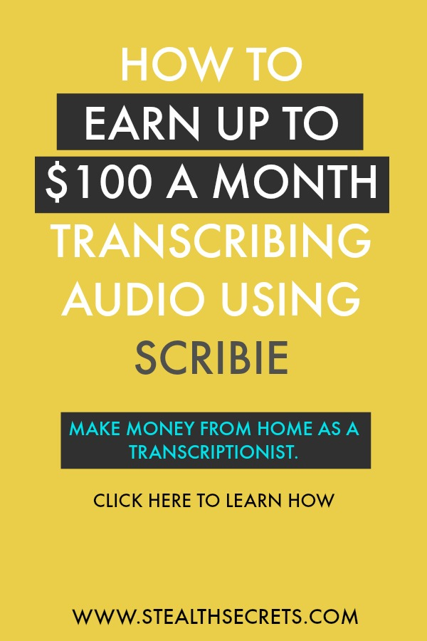 Can you really make money using Scribie? Is it a legitimate way to earn up to $100 per month as a transcriptionist?