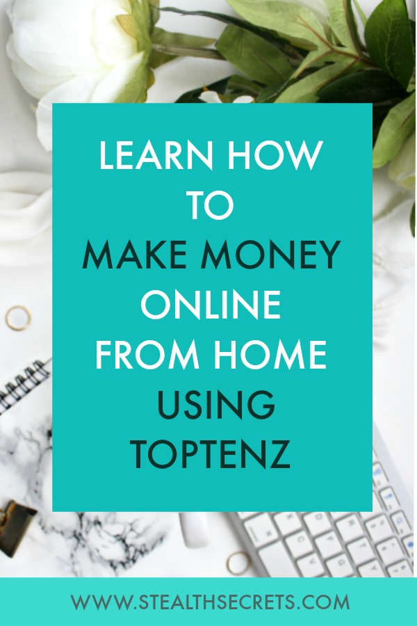 Learn how to make money online from home using TopTenz. Click here to learn more.